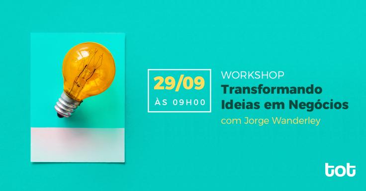 workshop-transformando-ideias-em-negocio-empreendedorismo
